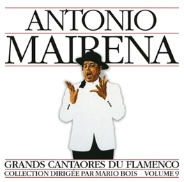 FLAMENCO GREAT FIGURES 9 ANTONIO MAIRENA, CD