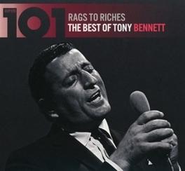 101-RAGS TO RICHES BEST OF TONY BENNETT TONY BENNETT, CD