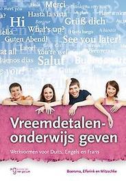 Vreemdetalenonderwijs geven werkvormen voor Duits, Engels en Frans, Mitzschke, Matthias, Paperback