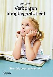 Verborgen hoogbegaafdheid een gids voor leerkrachten, Daeter, Ben, Paperback