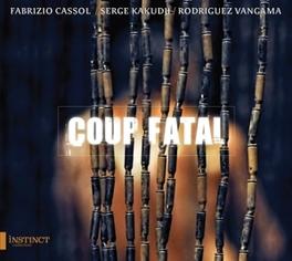 COUP FATAL BAROQUE MEETS CONGOLESE MUSIC CASSOL/KAKUDJI/VANGAMA, CD