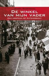 De winkel van mijn vader een koopman op Katendrecht, Simon Roozendaal, Paperback
