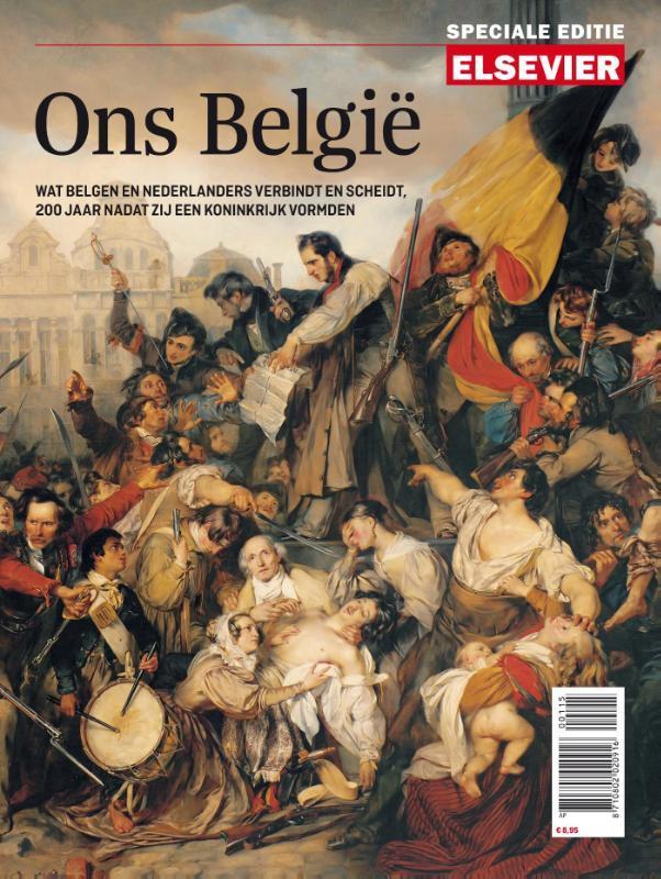 Elsevier speciale editie ons België wat Belgen en Nederlanders verbindt en scheidt, 200 jaar nadat zij een koninkrijk vormden, Paperback