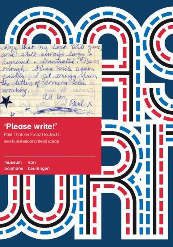 Please write Paul Thek en Franz Deckwitz: een kunstenaarsvriendschap, Smit, Adelheid, Paperback