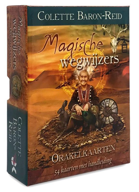 Magische wegwijzers 54 kaarten met handleiding voor de avontuurlijke, magische reis van je leven!, Colette Baron-Reid,
