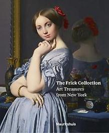 The frick collection art treasures from New York, Vinde, Lea van der, Paperback