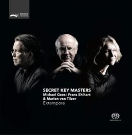 SECRET KEY MASTERS -SACD- GEES/EHLHART/TILZER, CD
