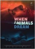 When animals dream, (DVD)