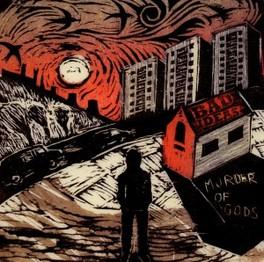 MURDER OF GODS BAD IDEAS, CD