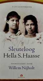 Sleuteloog HELLA S. HAASE/VOORGELEZEN DOOR WILLEM NIJHOLT luisterboek, Haasse, Hella S., Audio Visuele Media