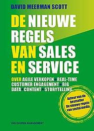 De nieuwe regels van sales en service Over agile verkopen, real-time customer engagement, big data, content en storytelling, Meerman Scott, David, Paperback