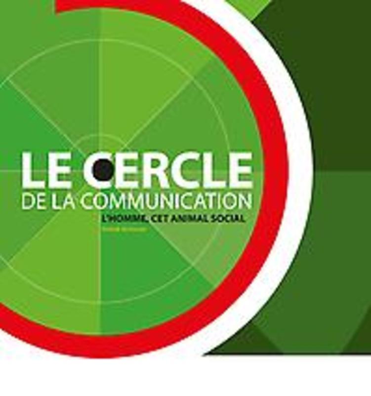 Le cercle de la communication L'Homme, cet animal social, Vermeren, Patrick, onb.uitv.