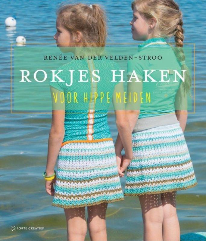 Rokjes haken voor hippe meiden, van der Velden - Stroo, Renée, Paperback