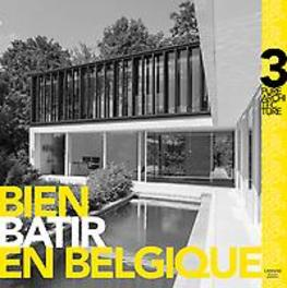 Bien bâtir en Belgique 3 At Home Publishers, Hardcover
