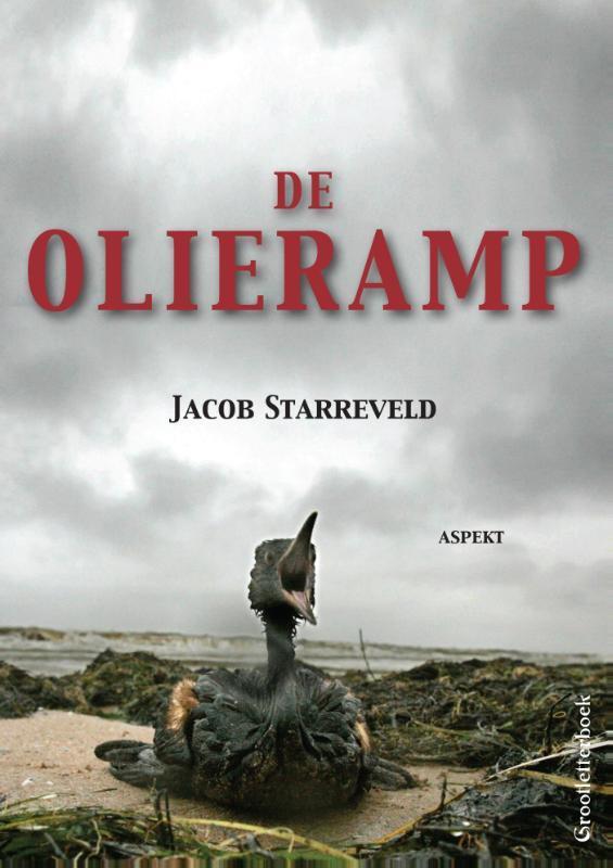 Olieramp grootletterboek, Jacob Starreveld, Paperback