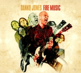 FIRE MUSIC -DIGI- *7TH FROM ONTARIO, CANADA HARD-ROCKING TRIO* DANKO JONES, CD
