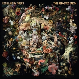 THIS RED-EYED EARTH EGGS LAID BY TIGERS, LP10