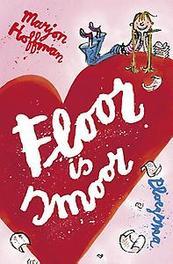 Floor is smoor Marjon Hoffman, Hardcover