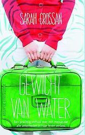 Gewicht van water Sarah Crossan, Paperback