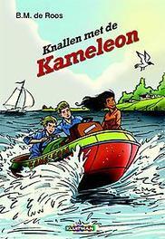 Knallen met de Kameleon De Roos, B.M., Hardcover