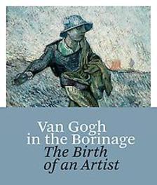 Van Gogh the birth of an artist, van Heugten, Sjraar, Hardcover