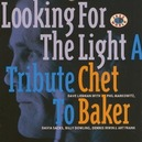 A TRIBUTE TO CHET BAKER PERFORMED BY DAVE LIEBMAN/PHIL MARKOWITZ SEXTET