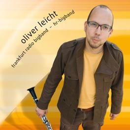 COMPOSED & ARRANGED FRANKFURT RADIO BIGBAND OLIVER LEICHT, CD