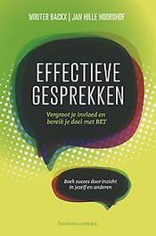 Effectieve gesprekken vergroot je invloed en bereik je doel met RET, Wouter Backx, Paperback