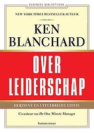 Ken Blanchard over leiderschap leid jezelf en anderen naar inspirerende prestaties, Blanchard, Marjorie, Paperback