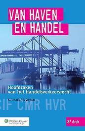 Van haven en handel hoofdzaken van het handelsverkeersrecht, Haak, K.F., Paperback