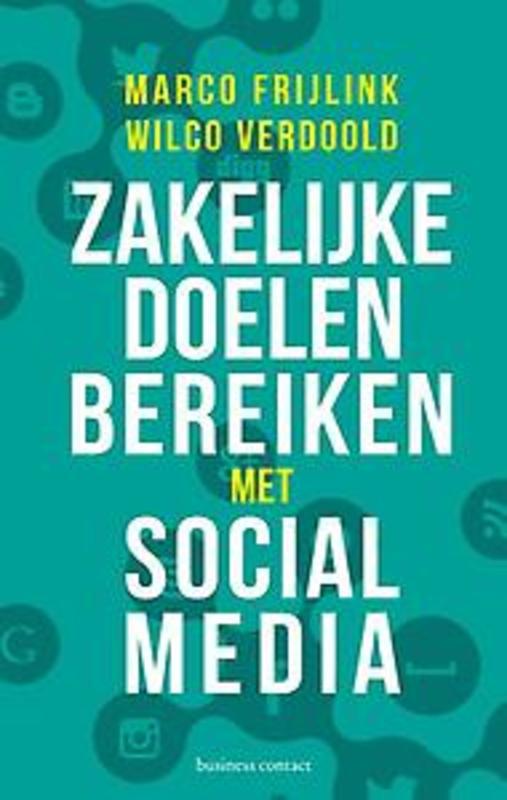 Zakelijke doelen bereiken met social media Wilco Verdoold, Paperback