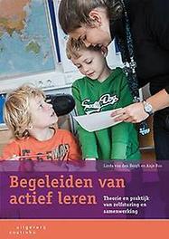 Begeleiden van actief leren theorie en praktijk van zelfsturing en samenwerking, Van den Bergh, Linda, Paperback