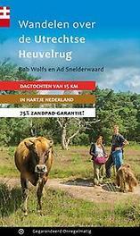 Wandelen over de Utrechtse Heuvelrug Wolfs, Rob, Paperback