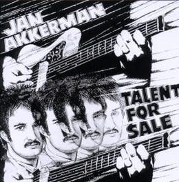 TALENT FOR SALE REMASTERED EDITION OF 1968 DEBUT SOLO ALBUM JAN AKKERMAN, CD