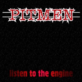 LISTEN TO THE ENGINE PITMEN, Vinyl LP