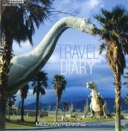 TRAVEL DIARY TODD/DOUGLAS PERK MEEHAN, CD