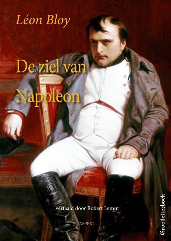 De ziel van Napoleon grootletterboek, Leon Bloy, Paperback