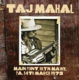 MAIN POINT, BRYN MAWR,.. .. PA, 14TH MARCH 1972 TAJ MAHAL, CD