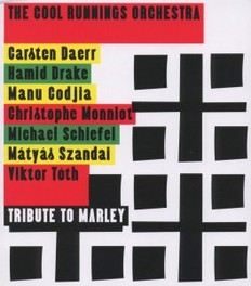 TRIBUTE TO MARLEY 'JAZZ MEETS BOB MARLEY' COOL RUNNINGS ORCHESTRA, CD