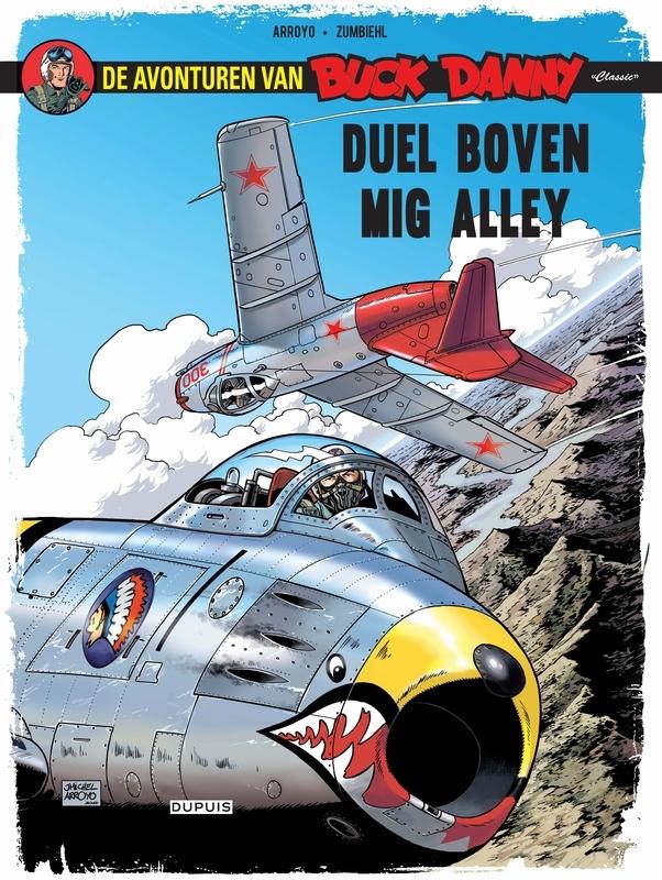 BUCK DANNY CLASSIC 02. DUEL BOVEN MIG ALLEY BUCK DANNY CLASSIC, Charlier, Jean-Michel, Paperback
