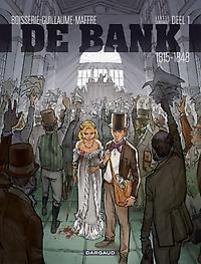 BANK 01. 1815-1848 HANDEL MET VOORKENNIS eerste generatie 1815-1848, MAFFRE, JULIEN, BOISSERIE, PIERRE, Paperback