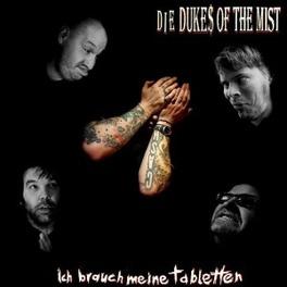 ICH BRAUCH.. -LP+CD- .. MEINE TABLETTE DUKES OF THE MIST, Vinyl LP