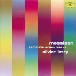 COMPLETE ORGAN WORKS W/OLIVER LATRY O. MESSIAEN, CD
