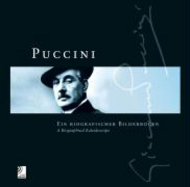 PUCCINI -EARBOOK- A BIOGRAPHICAL KALEIDOSCOPE Ein biografischer Bilderbogen, PUCCINI, G., Hardcover
