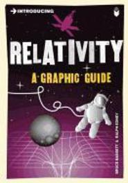 Introducing Relativity A Graphic Guide, Bassett, Bruce, Paperback