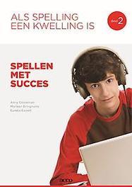 Als spelling een kwelling is: 2 Spellen met succes Spellen met succes, Anny Cooreman, Paperback