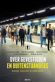 OVER GEVESTIGDEN EN BUITENSTAANDERS armoede, diversiteit en stedelijkheid, Verschraegen, Gert, Olde, Clemens de, onb.uitv.