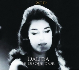 LE DISQUE D'OR DALIDA, CD