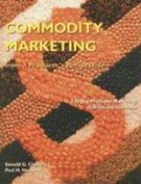 Commodity Marketing:From a Producer's Perspective From a Producer's Perspective : 730-Day Profitable Marketing of Grain and Livestock, Donald G. Chafin, Paperback