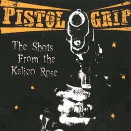 SHOTS FROM THE KALICO ROS PISTOL GRIP, Vinyl LP